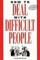 How to Deal With Difficult People (Thorsons Business S.)